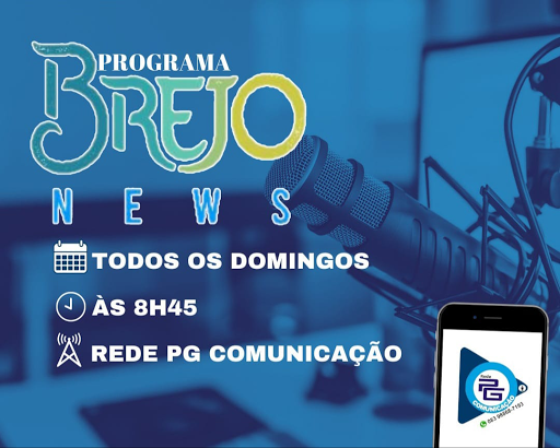 Portal Brejo News em parceria com o Portal Marcos Andrade estreia programa jornalístico na Rede PG de Comunicação