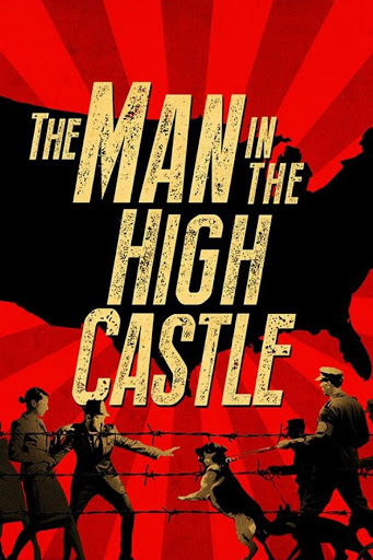 The Man in the High Castle Season 1 - Thế giới khác