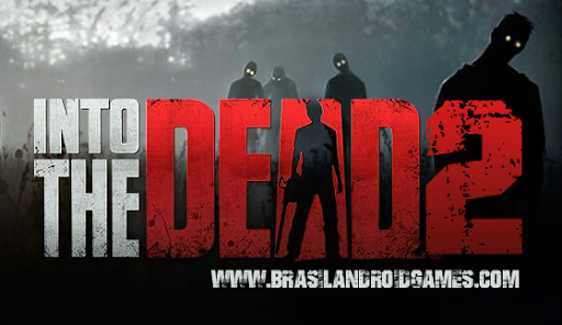 Into the Dead 2 APK MOD DINHEIRO INFINITO OBB Data