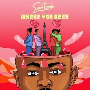 [EP] Sean Tizzle - Where You Been