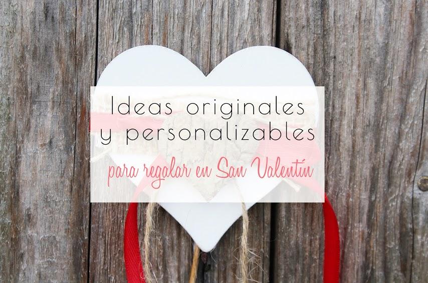 Ideas originales y personalizables para regalos de San Valentín
