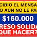 ¿Qué debo hacer si recibo el mensaje pero no recibo el pago del Ingreso Solidario ?