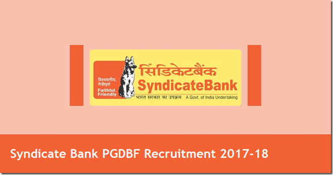 Syndicate Bank PGDBF Recruitment 2017-18