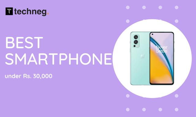 Best Smartphone under 30000Best Smartphone under 30000