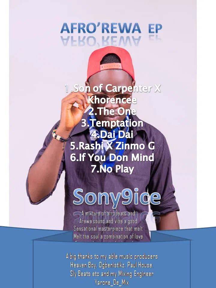 ALBUM: Sony9ice – Afro Arewa (E.P) #Arewapubblisize
