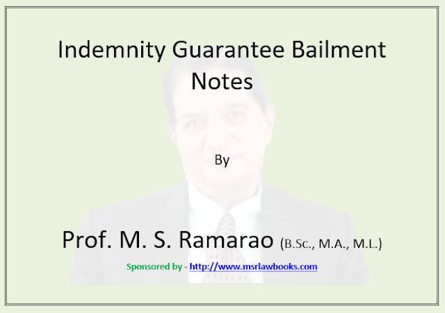 Indemnity Guarantee Bailment Notes | Sponsored by MSR Law Books