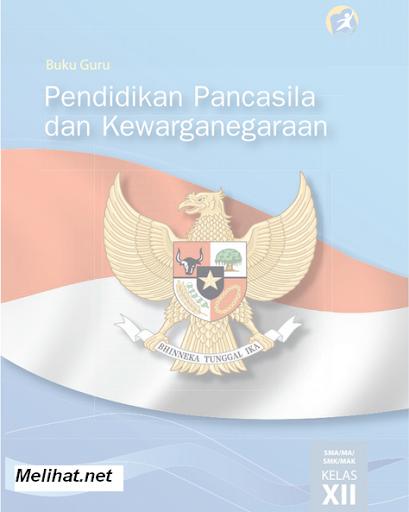 Buku PPKn Kelas 12 Kurikulum 2013 SMA-SMK-MA Revisi 2015