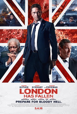 [MOVIES] エンド・オブ・ロンドン / LONDON HAS FALLEN (2016)
