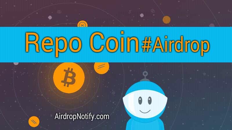 Repo Coin Airdrop Alert | Airdrop Coins 2018
