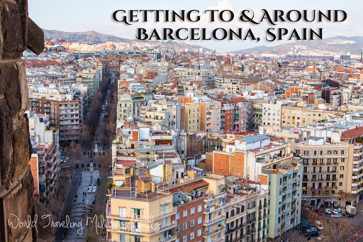 Getting To & Around Barcelona, Spain