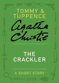 The Crackler By Agatha Christie