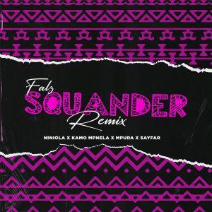Falz ft. Niniola, Sayfar, Kamo Mphela & Mpura – Squander (Remix)
