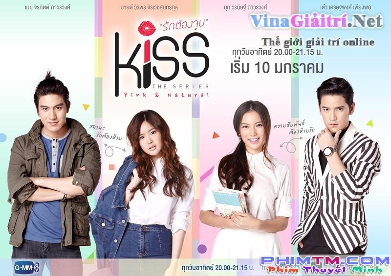 Nụ Hôn Ngọt Ngào - Kiss The Series (2016)