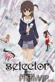 Nữ Sinh Đại Chiến Thẻ Bài Season 2 - Selector Spread Wixoss poster