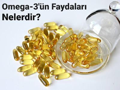 Omega-3'ün faydaları nelerdir