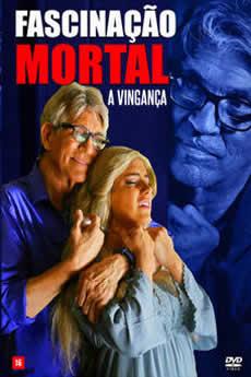 Baixar Filme Fascinação Mortal: A Vingança Torrent Grátis