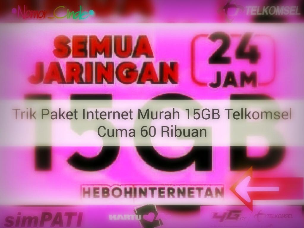 2 Cara Mudah Mendapatkan Paket Internet Murah 15gb Telkomsel Nomor Perdana Indosat Kuota 35gb 15 20 Gb 4g 24 Jam Trik Tau Terbaru