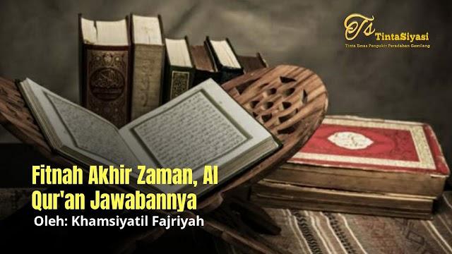 Fitnah Akhir Zaman, Al-Qur'an Jawabannya