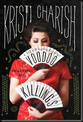 The Voodoo Killings A Kincaid Strange Novel