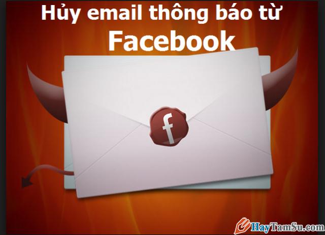 Hủy email thông báo từ Facebook