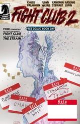 Actualización 02/10/2015: Agregamos el Free Comic Book Day 2015 de Dark Horse, que sirve de continuación de la novela de Chuck Palahniuk y como preview de la serie de cómics Fight Club 2. Además que contiene una pequeña historia de The Strain.