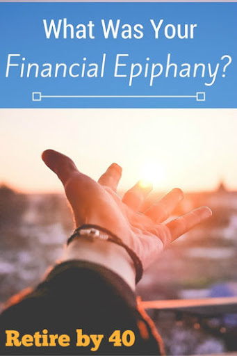 What was your financial epiphany?
