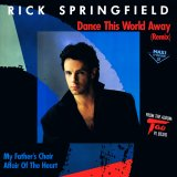 Rick Springfield - Dance This World Away (Remix)