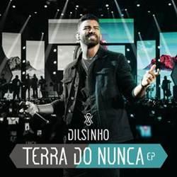 Dilsinho – 12 Horas download grátis
