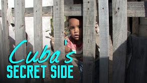 Cuba's Secret Side thumbnail