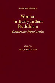 [Collett: Women in Early Indian Buddhism, 2014]