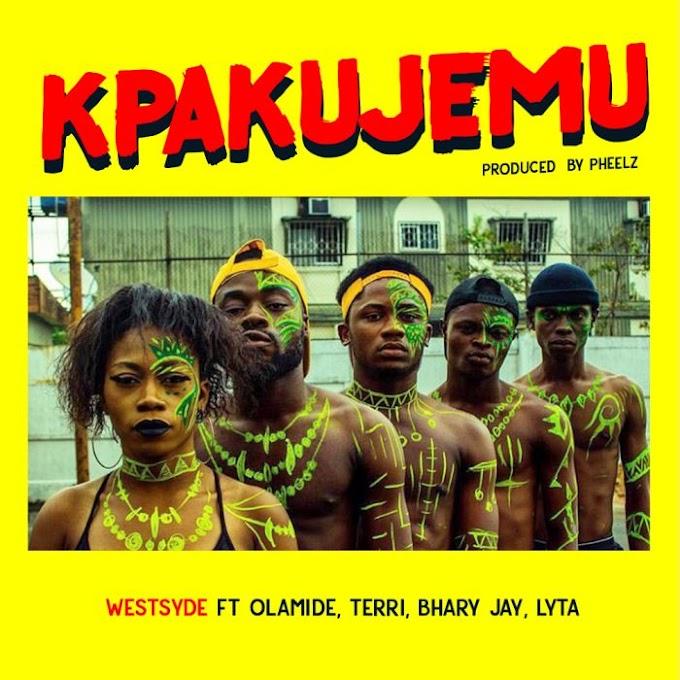 [Music] Westsyde Ft. Olamide, Terri, Bhary Jay & Lyta – Kpakujemu (Prod. by Pheelz)