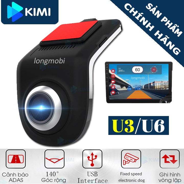 kimi u3u6 camera hanh trinh cho man android