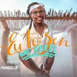Baixar MC Kekel - Eu Tô Zen Online
