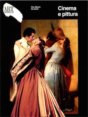 Cinema e pittura - Art dossier Giunti ( 1997 ) Ita