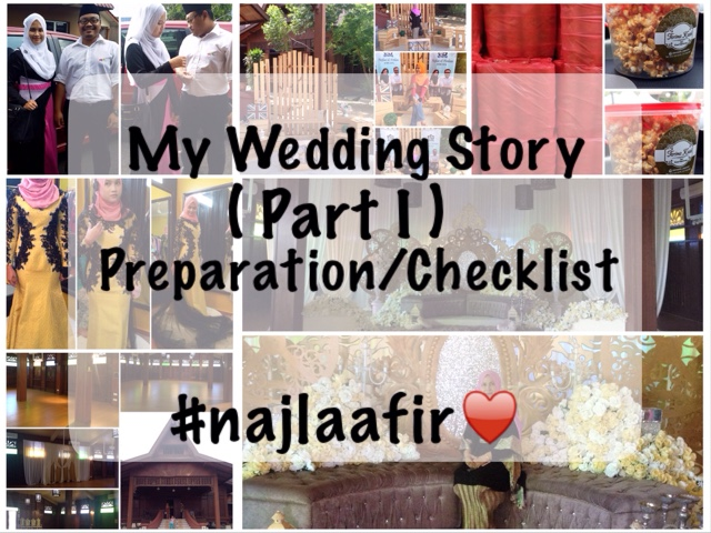 najlaa aqilah my wedding story preparation checklist parti