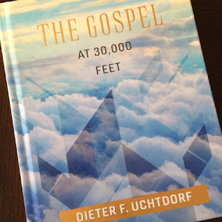 A review of The Gospel at 30,000 Feet by Dieter F. Uchtdorf, published by Deseret Book.