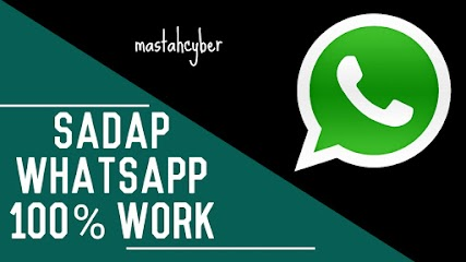 Sadap Whatsapp 2018 100% Work