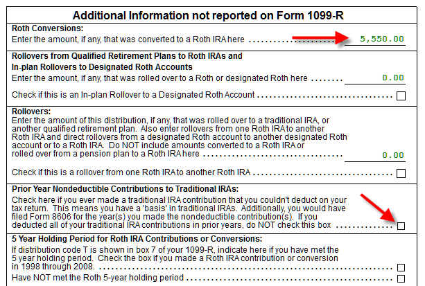 Printables 1099-r Worksheet how to report backdoor roth in taxact scroll down fill your conversion amount leave the prior year nondeductible contributions box blank if you dont have any carryover basis