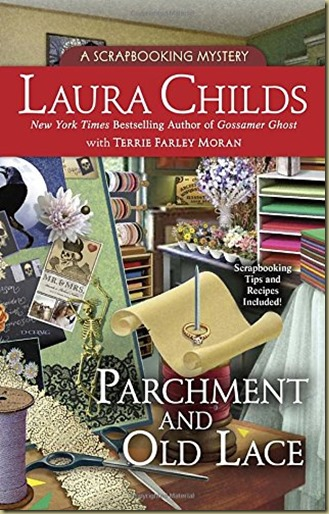 Parchment and Old Lace by Laura Childs with Terrie Farley Moran - Thoughts in Progress