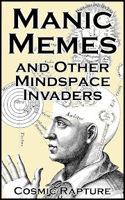 Manic Memes and other Mindspace Invaders