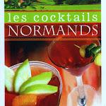 """Jean-Paul Thomine, Christian Drouin """"Les Coctails Normands"""", Editions Charles Corlet, Conde-Sur-Noireau, 2009.jpg"""