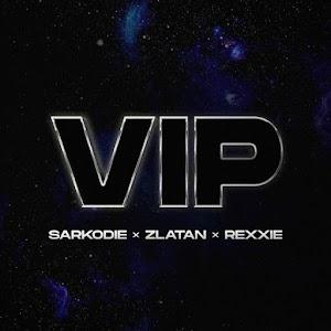Audio - Sarkodie - VIP feat Zlatan & Rexxie