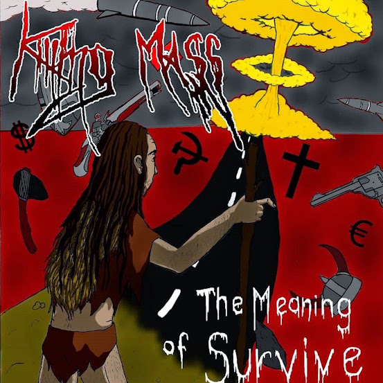 Killing Mass - The Meaning of Survive (Demo 2015)