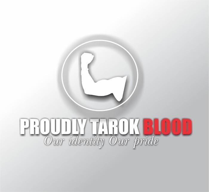 Proudly Tarok Blood [ PTB ]|Jos24xclusive