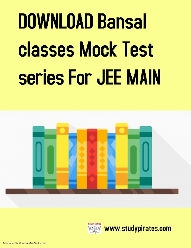 DOWNLOAD Bansal classes Mock Test series For JEE MAIN [PDF]