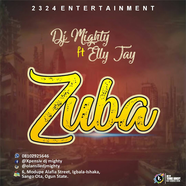 Music : DJ Mighty ft. Elly Jay - Zuba