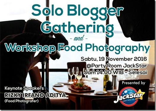 Blogger Gathering & Workshop Food Photohgraphy di Jackstar Resto & Cafe