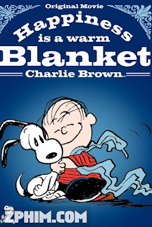 Cậu Bé Charlie Brown - Happiness Is a Warm Blanket, Charlie Brown (2011) Poster