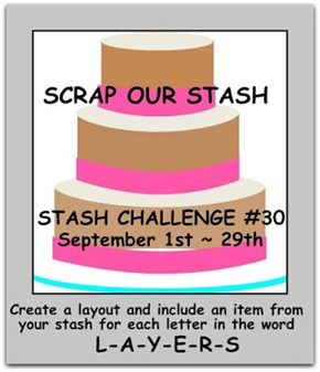 Scrap Our Stash Sept Stash Challenge