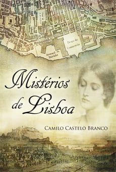 Mistérios de Lisboa - Camilo Castelo Branco